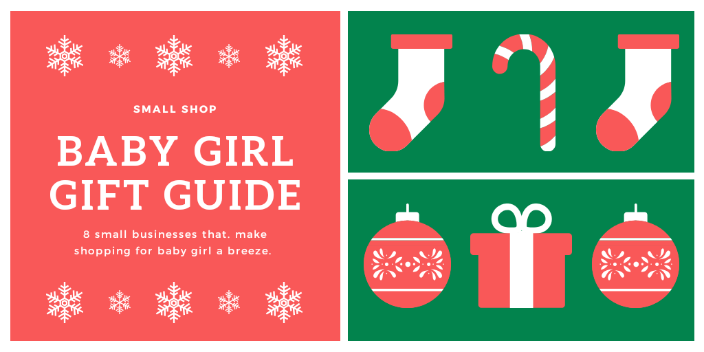 Holiday Gift Guide: Baby Girls