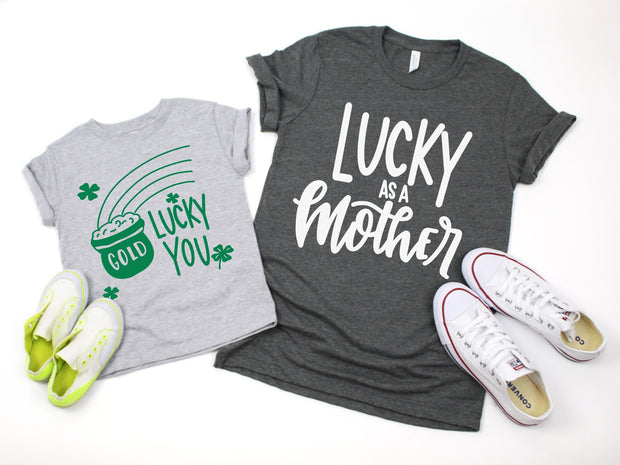 Lucky As A Mother Unisex Tee