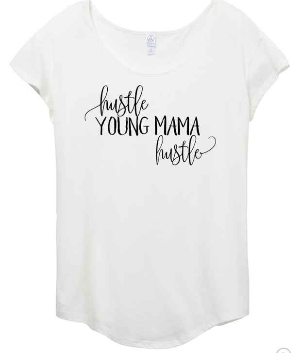 Hustle Young Mama Hustle Tee - Mattie and Mase