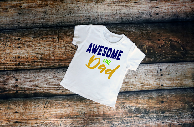 Awesome Like Dad Tee - Mattie and Mase