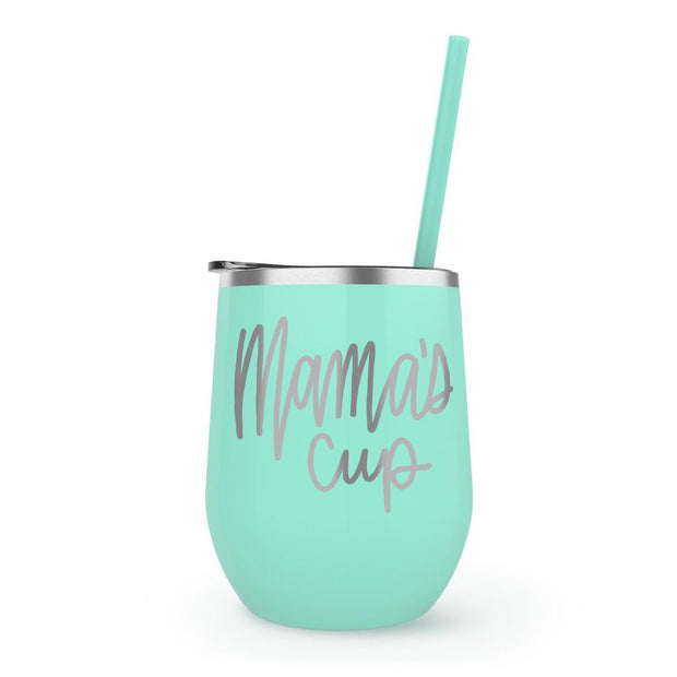 Mama's Cup 12 oz Stainless Steel Wine Tumbler
