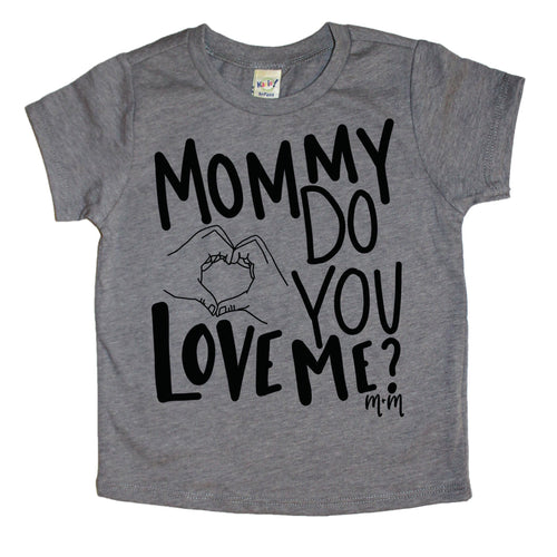 Mommy Do You Love Me