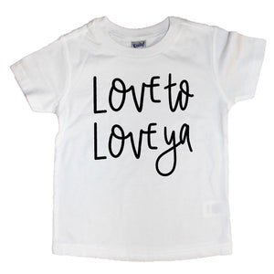 Love to Love Ya Kids Tee