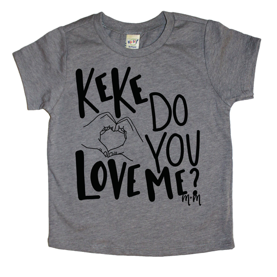 KeKe Do You Love Me Kids Tee - Mattie and Mase