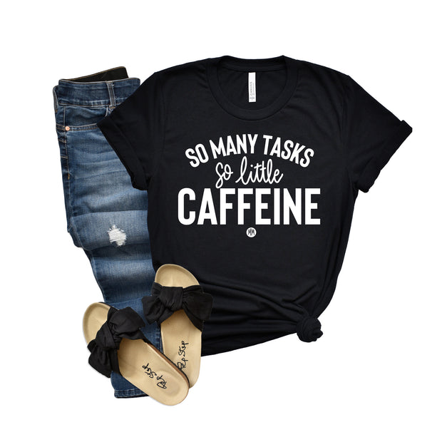 So Little Caffeine Unisex Tee
