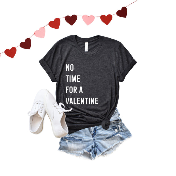 No Time Valentine Unisex Adult Tee