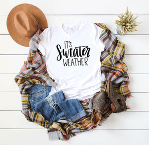 It's Sweater Weather Unisex Tee