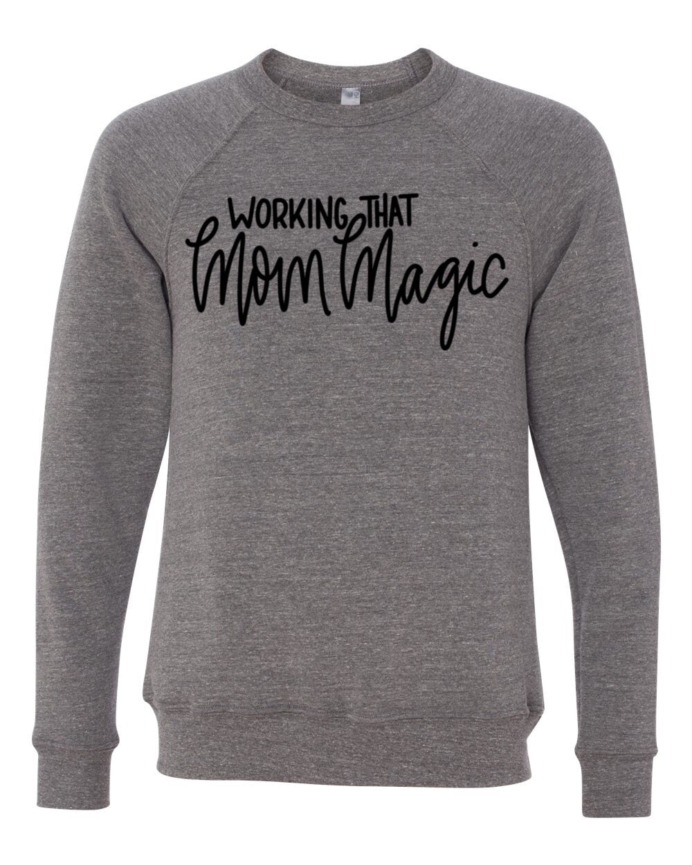 Mom Magic Unisex Pullover