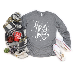 Holly Jolly Unisex Long Sleeve Shirt