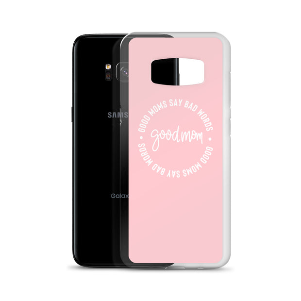 Good Moms Samsung Case