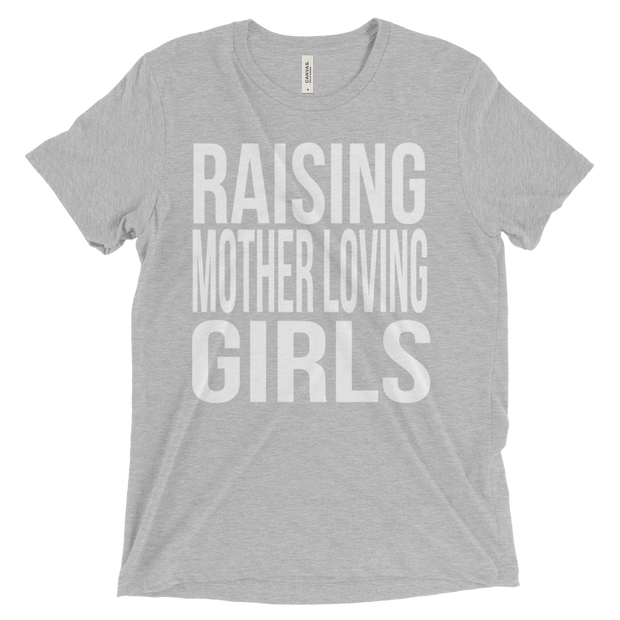 Raising Mother Loving Girls Tee - Mattie and Mase