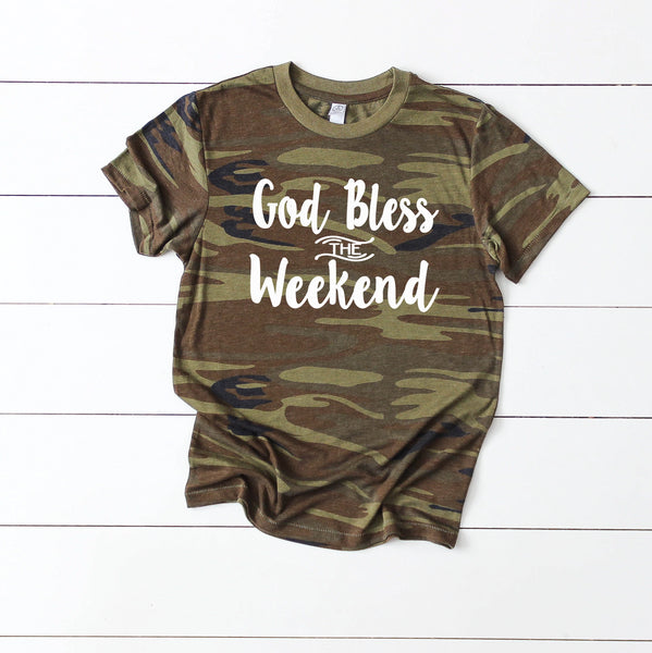 God Bless The Weekend Camo T - Fit Darlings Christian Tshirts
