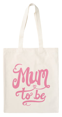 'Mum To Be' Natural Tote Bag