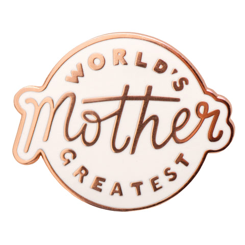 World's Greatest Mother Pin