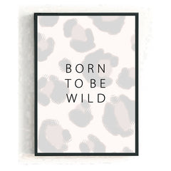 BORN TO BE WILD - LEOPARD