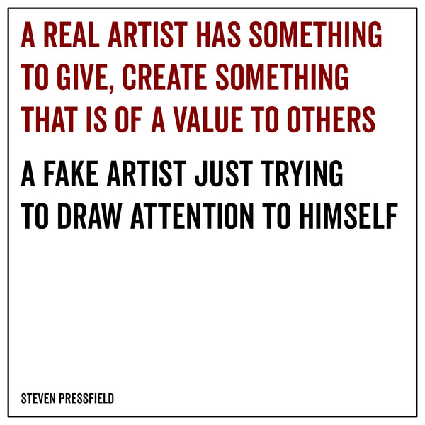 A real artist has something to give