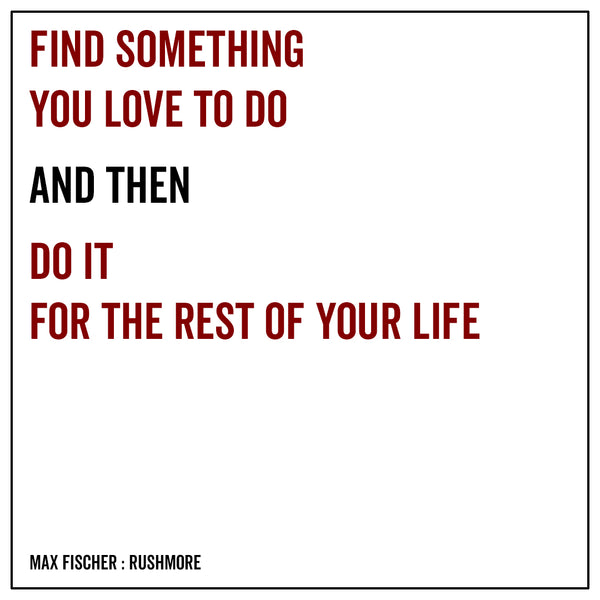 Find something you love