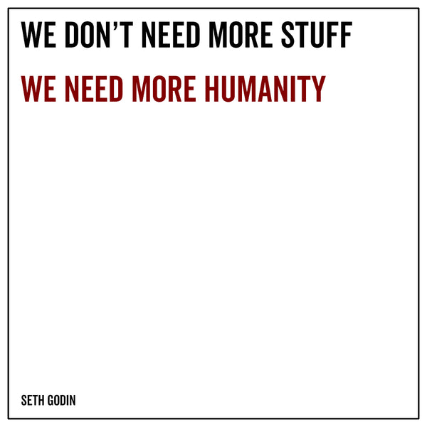 We don't need more stuff