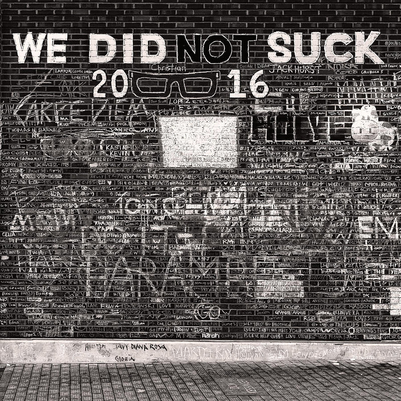 We Did Not Suck - Igor Menaker Fine Art Photography