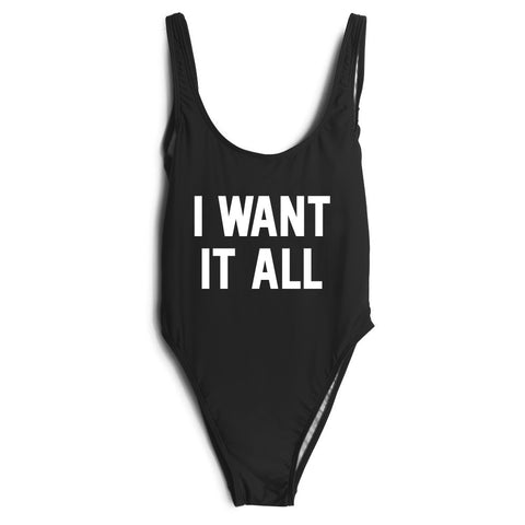 I WANT IT ALL SWIMSUIT
