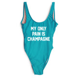 MY ONLY PAIN IS CHAMPAGNE SWIMSUIT