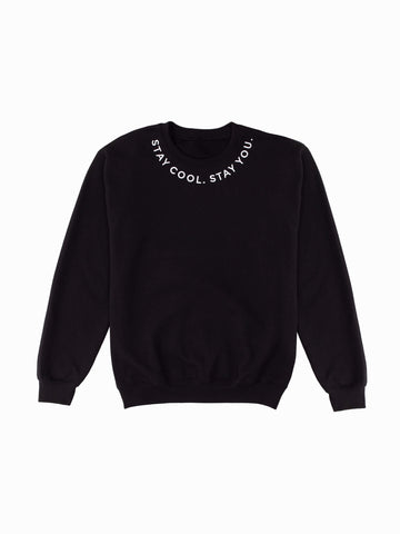 Stay You Embroidered Sweatshirt