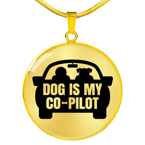 Dog is My Co-Pilot Pendant