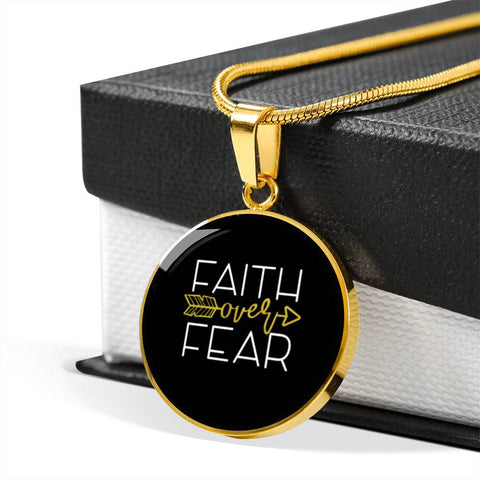 Faith Over Fear Circle Pendant