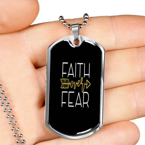 Faith Over Fear Dog Tag
