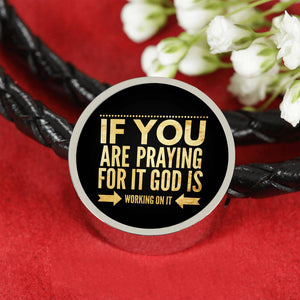If You Are Praying For It