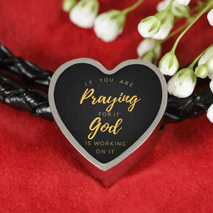 If Praying, God Working Heart Charm