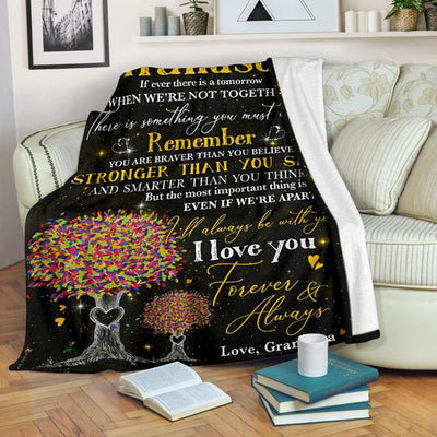 TO MY GRANDSON - IF EVER THERE IS A TOMORROW - PREMIUM BLANKET