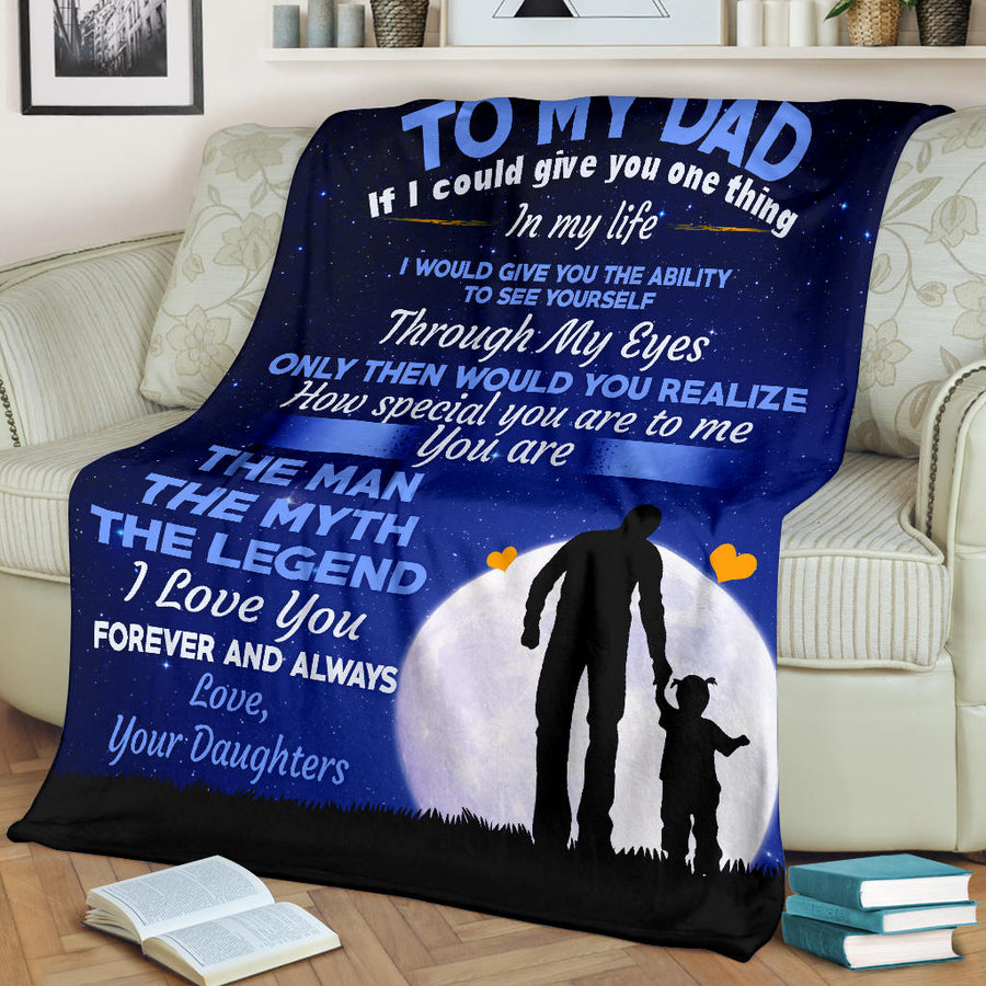 TO MY DAD (YOUR DAUGHTERS) - PREMIUM BLANKET