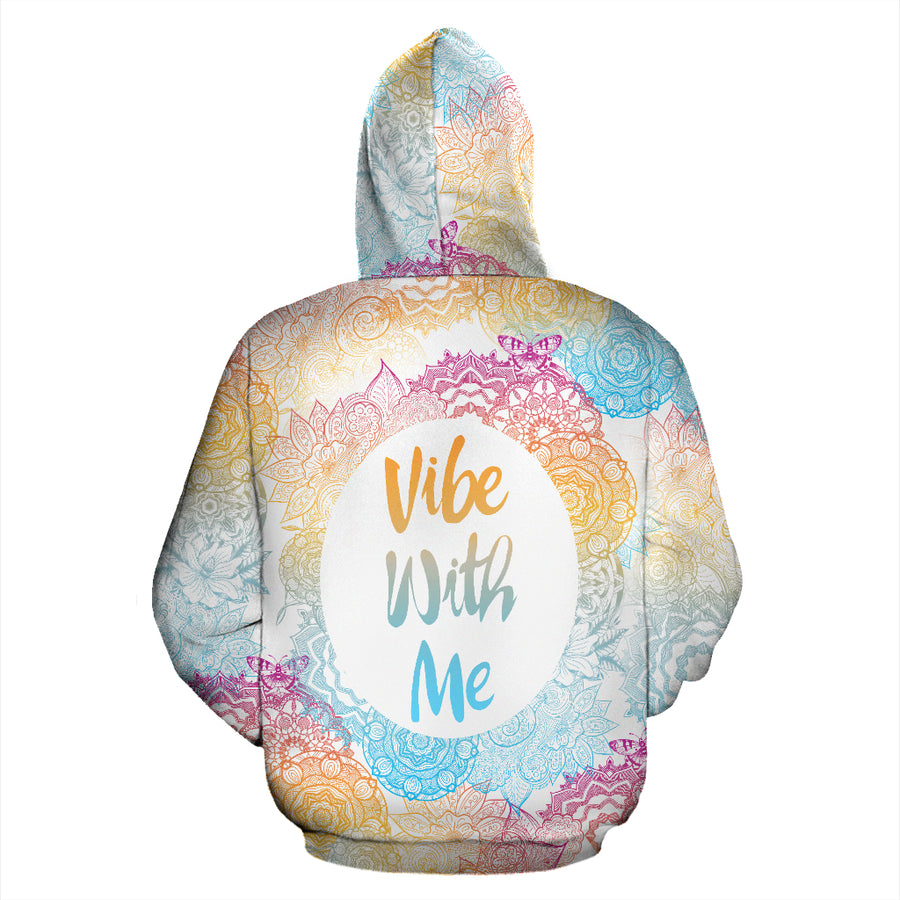 Vibe With Me - Hoodie
