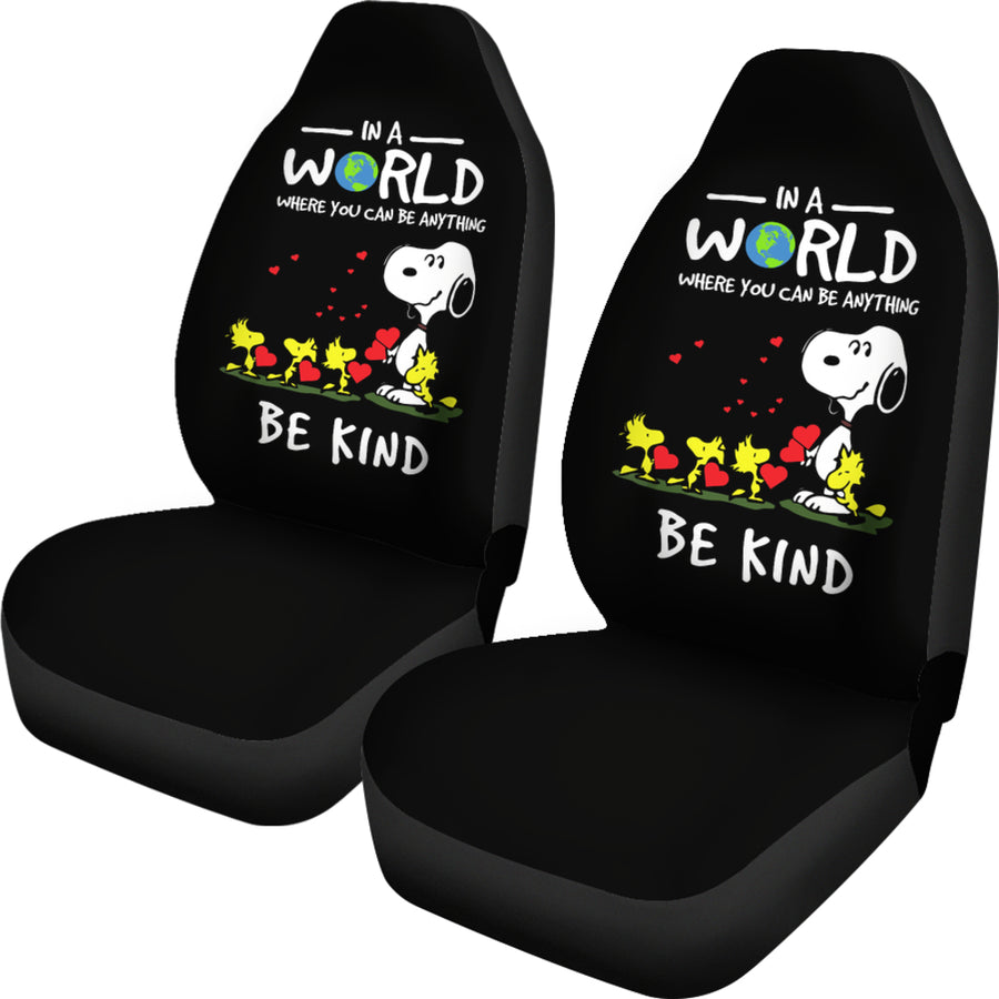 In A World Where You Can Be Anything Be Kind Snoopy Car Seat Covers