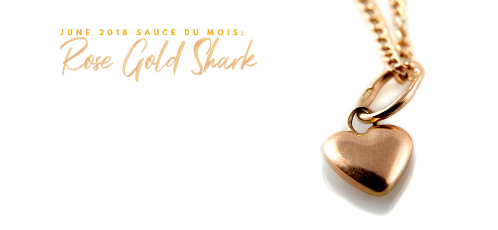 June 2018 #SDM: Rose Gold Shark & Donations