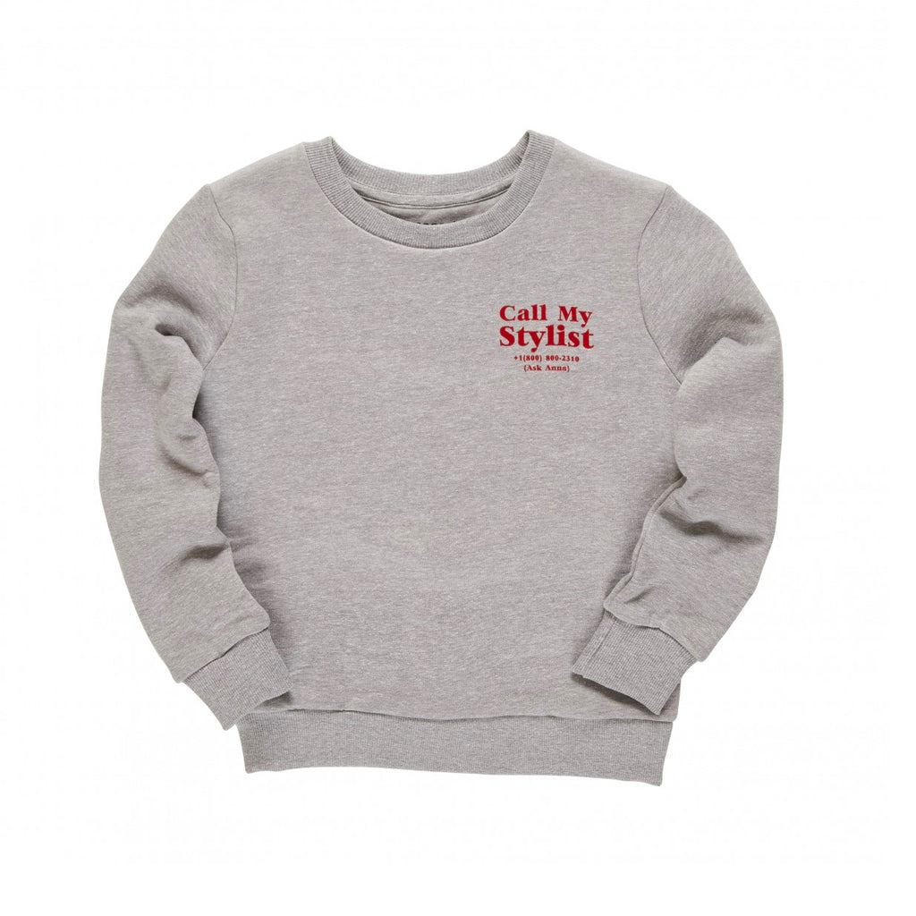 Unisex Grey Call My Stylist Sweatshirt