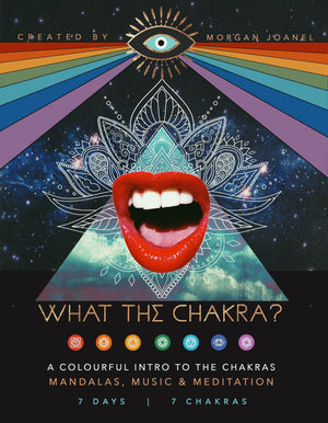 What the Chakra? 7 Day e-Course