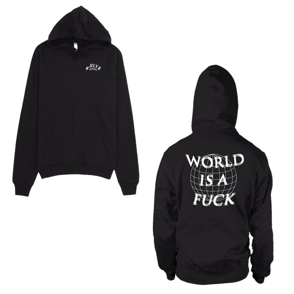 world is a fuck hoodie (b)