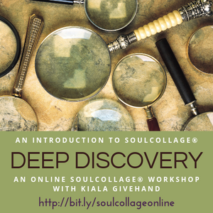 Deep Discovery - SoulCollage® with Kiala