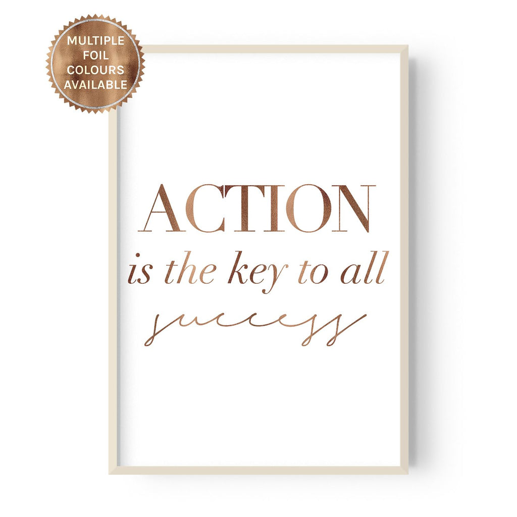 Action is the key - foiled - Hustle Living