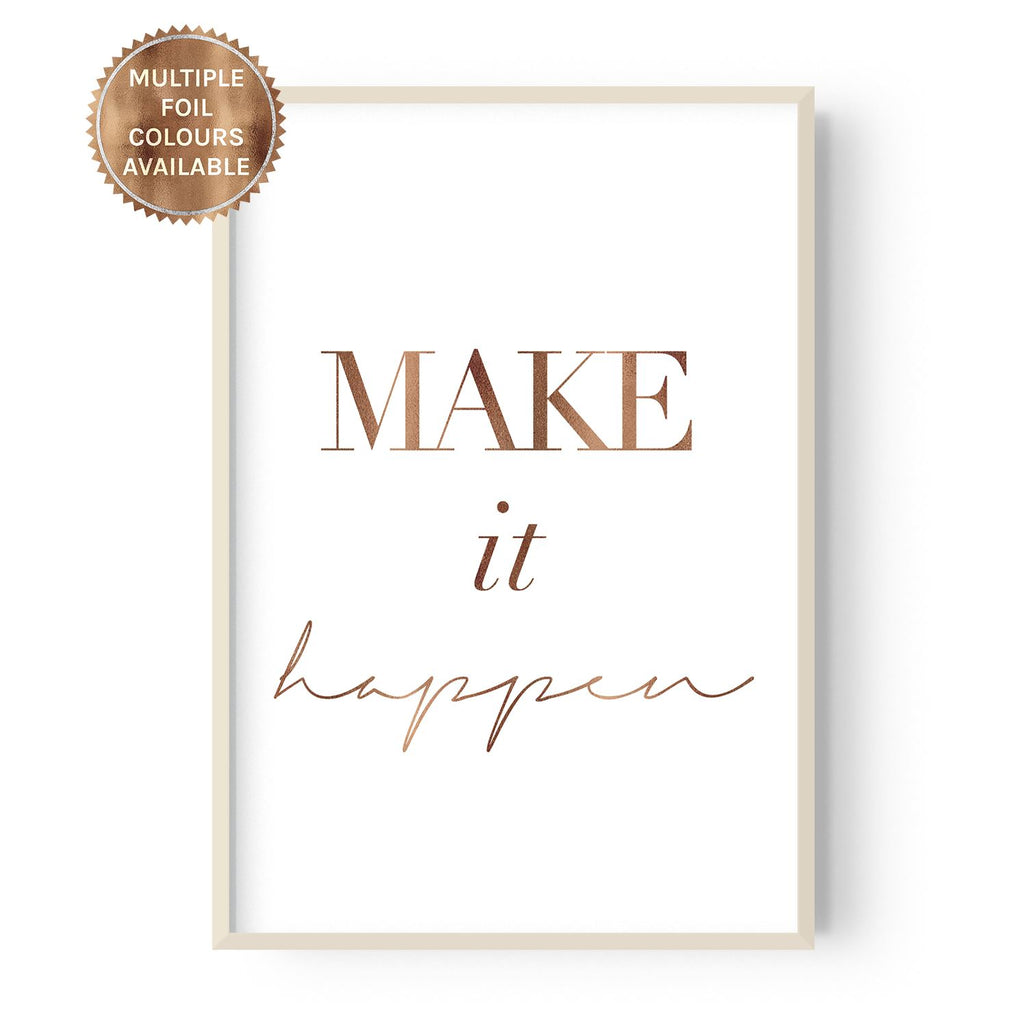 Make it Happen- foiled - Hustle Living