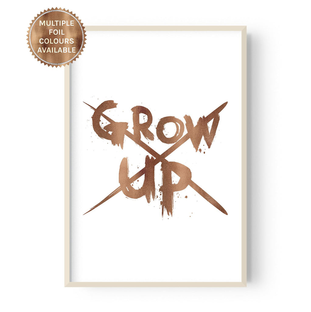 Never Grow Up - foiled - Hustle Living