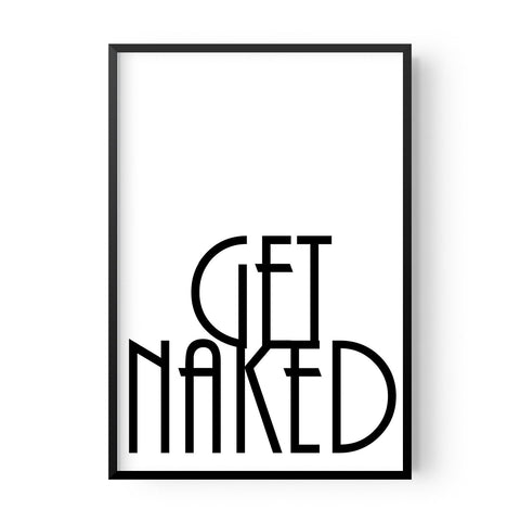 Get Naked - Hustle Living