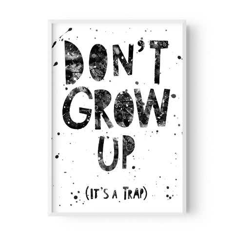 Don't Grow Up - Hustle Living