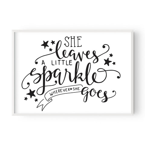 She leaves a little sparkle - Hustle Living