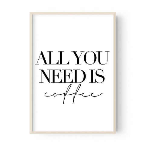 All You Need is Coffee - Hustle Living