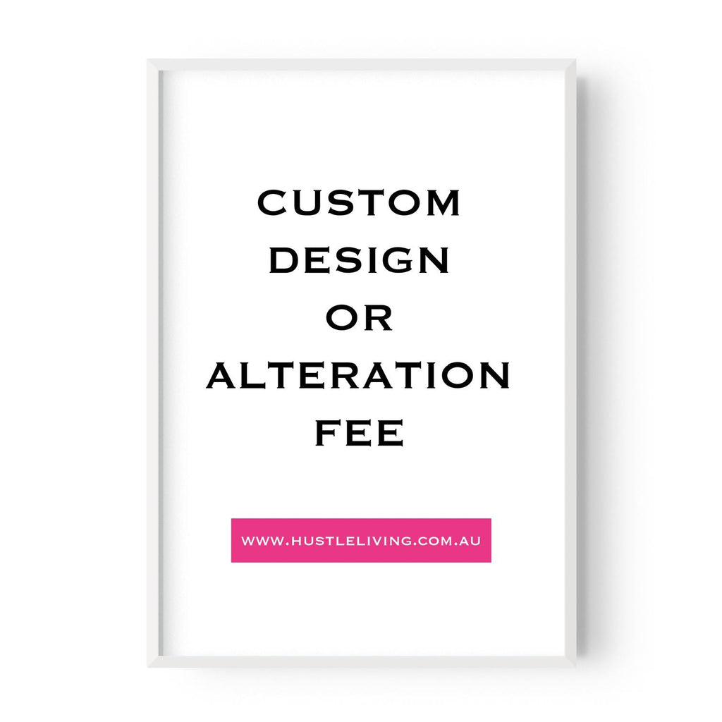 Copy of Custom Design Fee $10 - Hustle Living