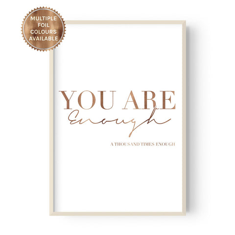 You Are Enough - Foiled - Hustle Living