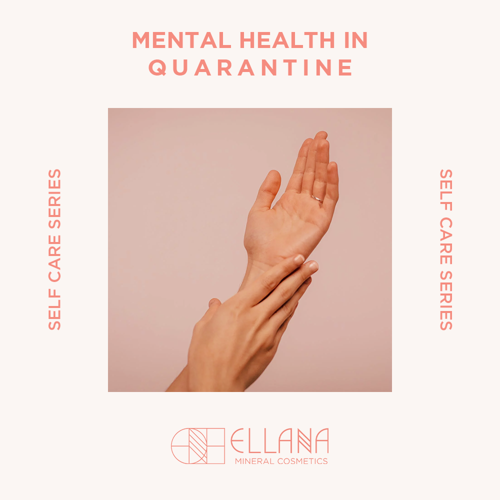 Self-care in Quarantine: Maintaining Your Mental Health